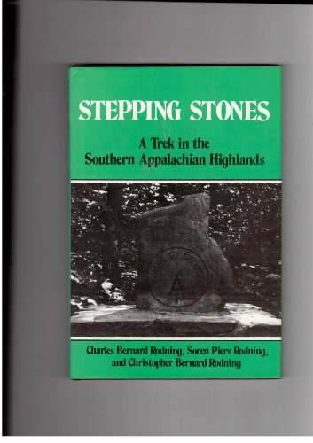 9780533090600: Stepping stones: A trek in the Southern Appalachian highlands