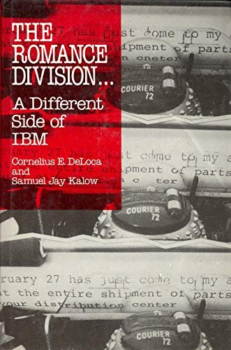 9780533090846: The Romance Division - A Different Side of IBM