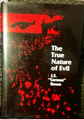 9780533092130: The True Nature of Evil