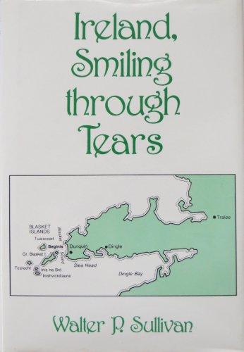 Ireland, Smiling Through Tears: Sullivan, Walter P.