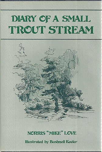 9780533094523: Diary of a Small Trout Stream