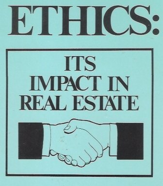 9780533100415: Ethics: Its Impact in Real Estate