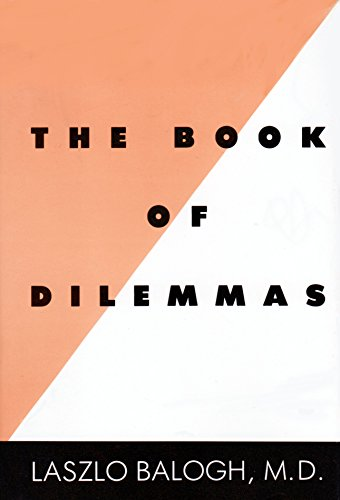 The Book of Dilemmas: Balogh, Laszlo