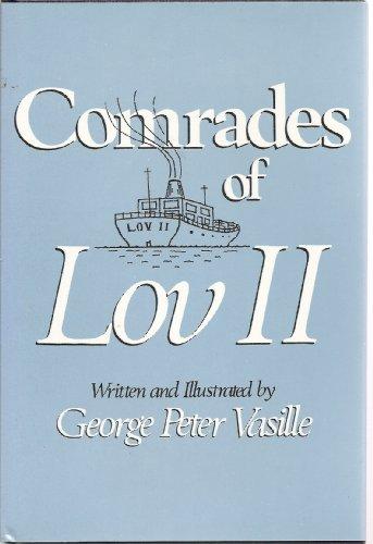 Comrades of Lov II: Vasille, George Peter