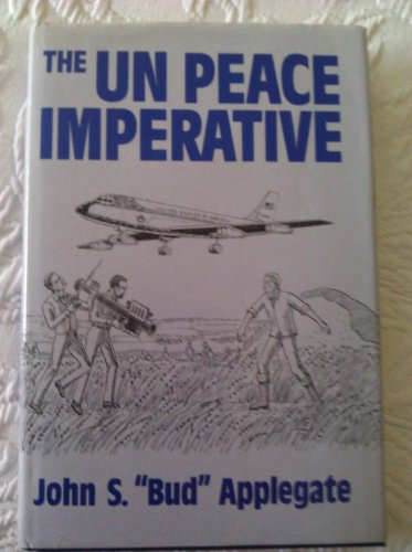 9780533101139: The UN Peace Imperative