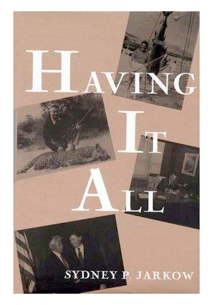 Having It All: Jarkow, Sydney P.