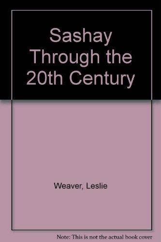 Sashay Through the 20th Century: Weaver, Leslie