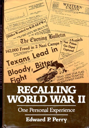 Recalling World War II (First Edition, Inscribed)