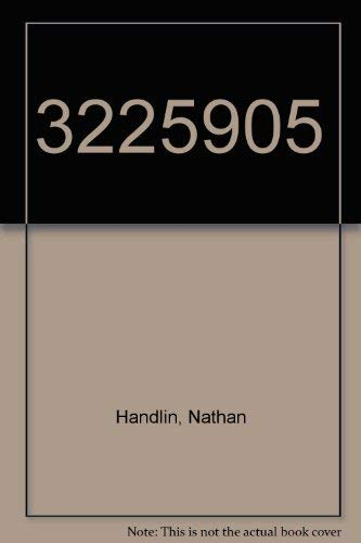 322592205: The Story of One Soldier's Journey Through World War II: Handlin, Nathan