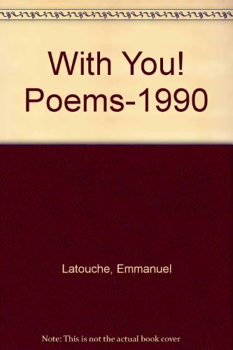 9780533103935: With You! Poems-1990