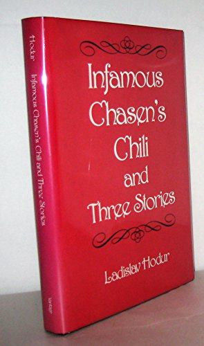 9780533104857: Infamous Chasen's Chili and Three Stories