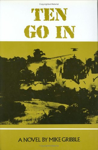 Ten Go In: A Novel: Gribble, Mike