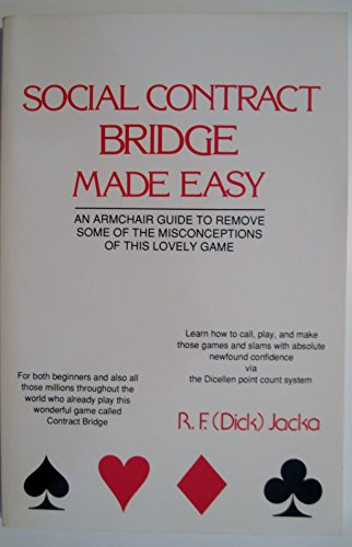 9780533107193: Social Contract Bridge Made Easy: An Armchair Guide to Remove Some of the Misconceptions of This Lovely Game