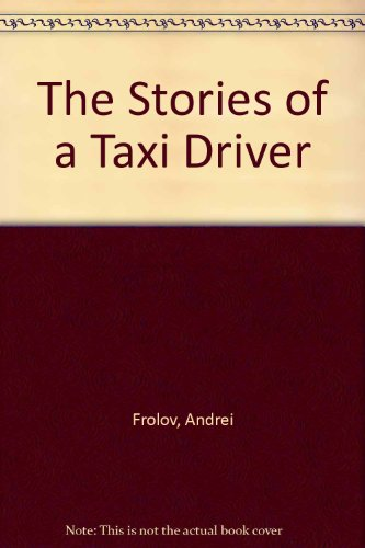 9780533107476: The Stories of a Taxi Driver