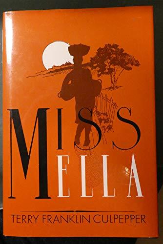Miss Ella: Culpepper, Terry Franklin