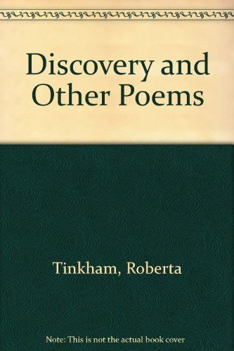 Discovery and Other Poems: Roberta Tinkham