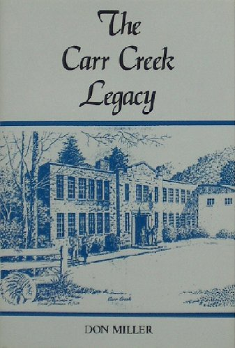 The Carr Creek Legacy: Miller, Don