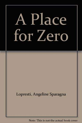 9780533111961: A Place for Zero
