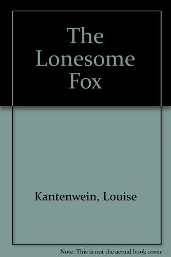 9780533113385: The Lonesome Fox