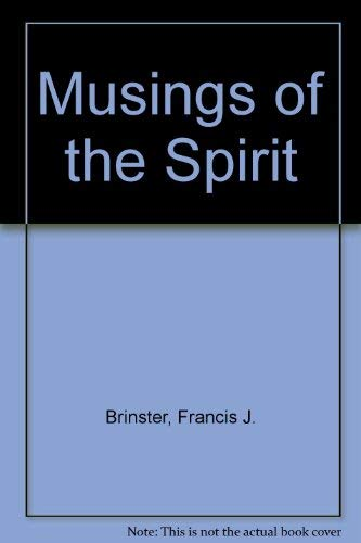 Musings of the Spirit: Brinster, Francis J.