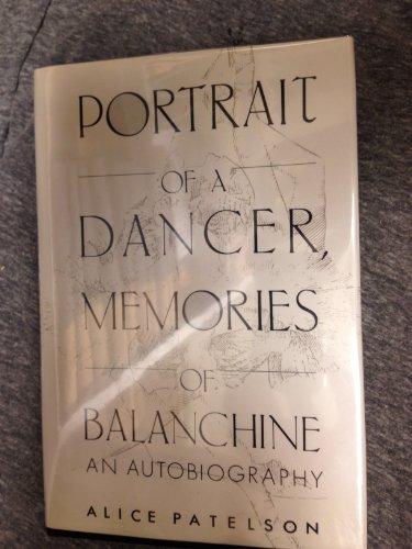 9780533113781: Portrait of a Dancer, Memories of Balanchine