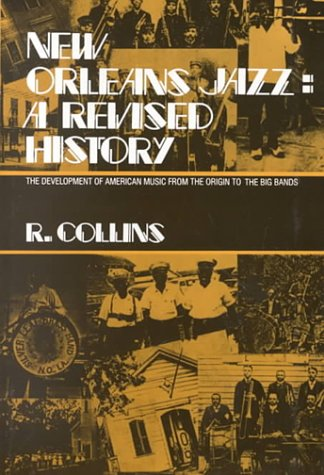 9780533114276: New Orleans Jazz: A Revised History: The Development of American Music from the Origin to the Big Bands