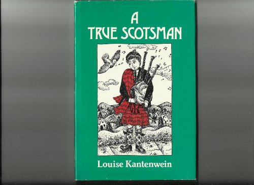A True Scotsman: Kantenwein, Louise