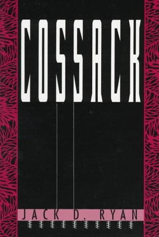 Cossack: Ryan, Jack D.