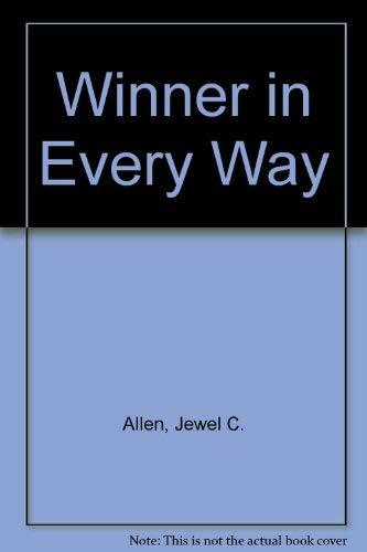 9780533119684: Winner in Every Way