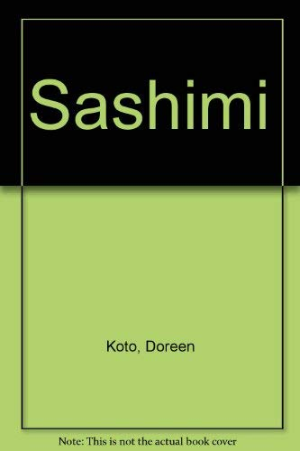 Sashimi - A Passionate, Yet Lonely Heart in A Far Remote Society: Koto, Doreen