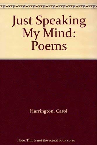 9780533120925: Just Speaking My Mind: Poems