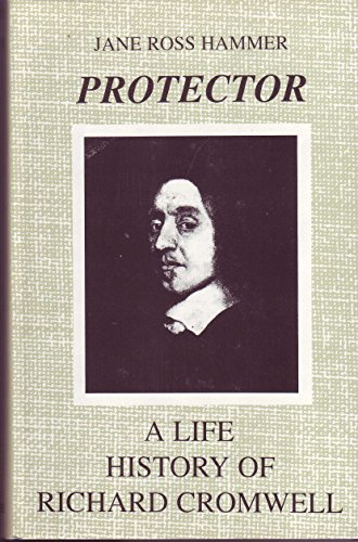 9780533121137: Protector: A Life History of Richard Cromwell