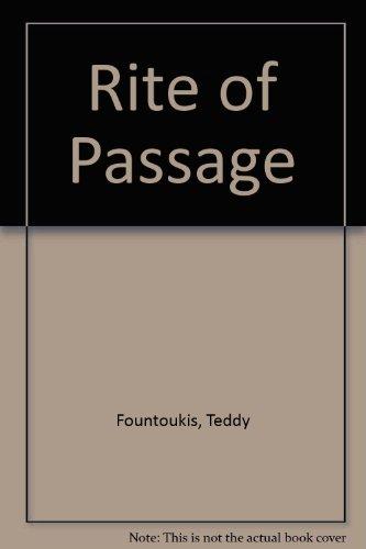 Rite of Passage: Teddy Fountoukis