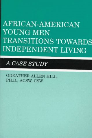 9780533122912: African-American Young Men Transitions Towards Independent Living: A Case Study