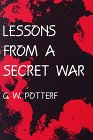 Lessons from a Secret War