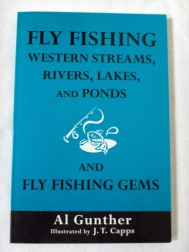 9780533124695: Fly Fishing Western Streams, Rivers, Lakes, and Ponds and Fly Fishing Gems