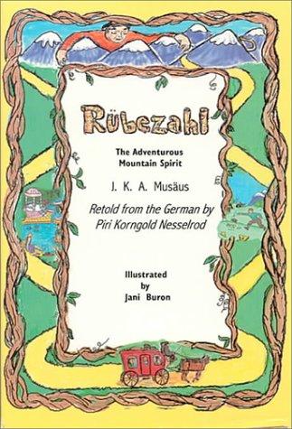 Rubezahl: the Adventureous Mountain Spirit: Musaus, Johann Karl August