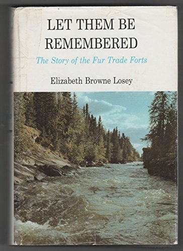 Let Them Be Remembered, Losey, Elizabeth B.; Losey, Elizabeth Browne