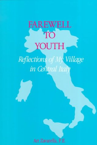 9780533126385: Farewell to Youth: Reflections of My Village in Central Italy