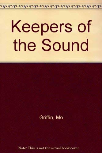 9780533126538: Keepers of the Sound