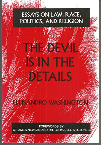 9780533126903: The Devil is in the Details: Essays on Law, Race, Politics, and Religion