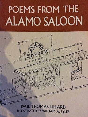 Poems from the Alamo Saloon: Lillard, Paul Thomas