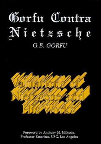 9780533127313: Gorfu Contra Nietzsche