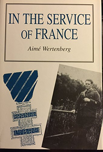 In the Service of France: Wertenberg, Aime
