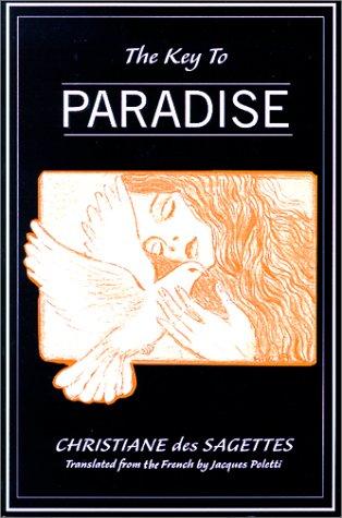The Key to Paradise: des Sagettes, Christiane