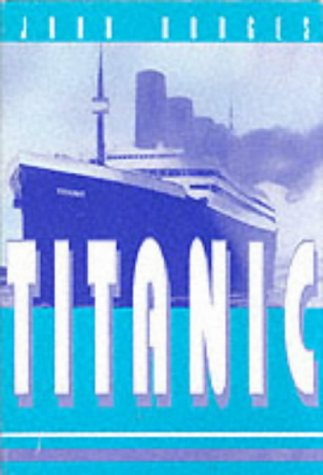 Titanic (FINE COPY OF SCARCE HARDBACK FIRST EDITION, FIRST PRINTING DOUBLE SIGNED BY THE AUTHOR A...