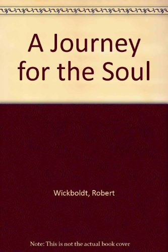 9780533129812: A Journey for the Soul