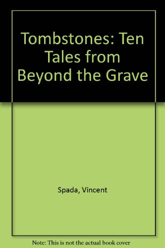 9780533129843: Tombstones: Ten Tales from Beyond the Grave