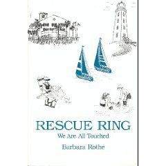 9780533131839: Rescue Ring : We Are All Touched