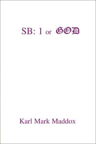 SB: 1 or God: Maddox, Karl Mark